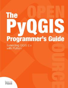 PyQGIS Programmer's Guide - Locate Press